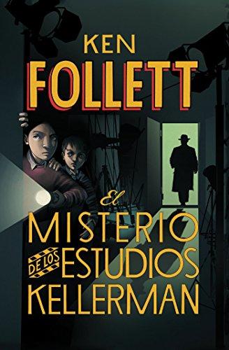 9786073121033: El Misterio de Los Estudios Kellerman = The Mystery of the Kellerman's Studio