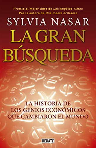 9786073121286: La gran búsqueda / Grand Pursuit: Una Historia De La Economía / the Story of Economic Genius (Spanish Edition)
