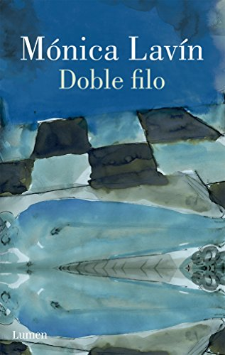 Doble filo (Spanish Edition): Monica Lavin