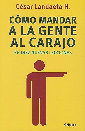 9786073121897: Mandar a la gente al carajo (Spanish Edition)