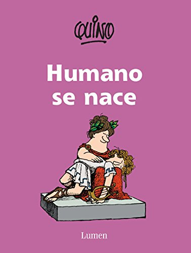 9786073122818: Humano se nace / As a Human One is Born (Spanish Edition)