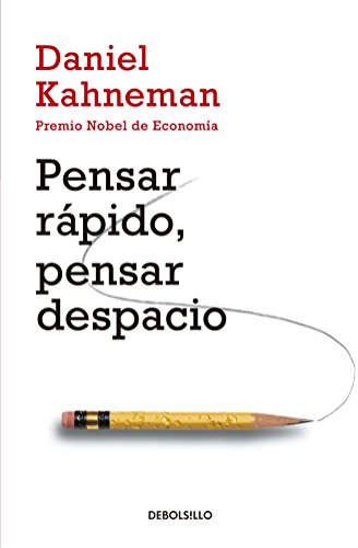 Pensar rápido, pensar despacio / Thinking, Fast: Kahneman, Daniel