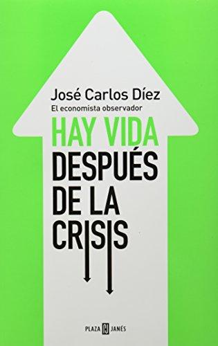 9786073123051: HAY VIDA DESPUES DE LA CRISIS