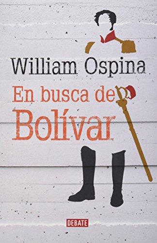9786073123327: En busca de Bolívar/Looking for Bolivar