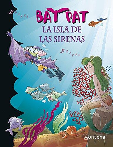 9786073123464: BAT PAT, LA ISLA DE LAS SIRENAS