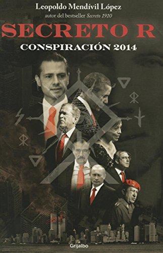 Secreto r. Conspiracion 2014 (Spanish Edition): Lopez Mendivil