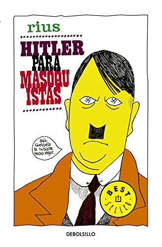 9786073123914: Hitler para masoquistas / Hitler to masochist (Spanish Edition)