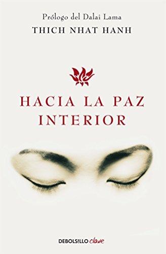 9786073123969: Hacia la paz interior / Inner peace (Spanish Edition)