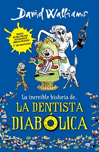 La Increable Historia de La Dentista Diabalica: David Walliams