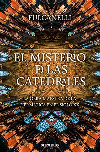 9786073125185: El Misterio De Las Catedrales / The Mystery of the Cathedrals (Spanish Edition)