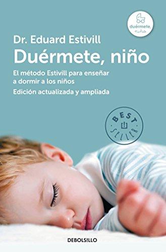 Duermete niño / Sleep baby: Estivill, Eduard