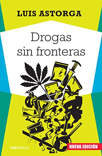 9786073127066: Drogas sin fronteras / Drugs without borders (Spanish Edition)