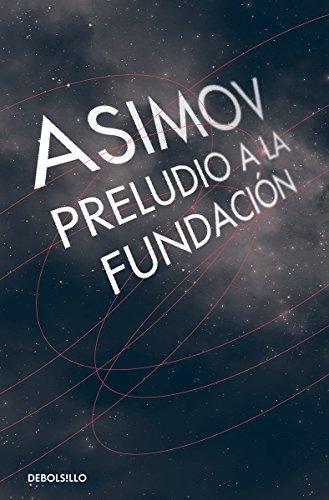 9786073127738: Preludio A La Fundacio