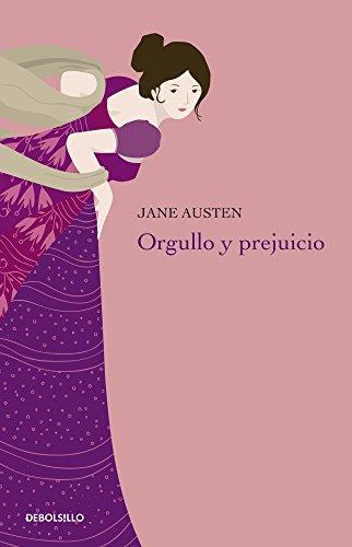 ORGULLO Y PREJUICIO: AUSTEN JANE
