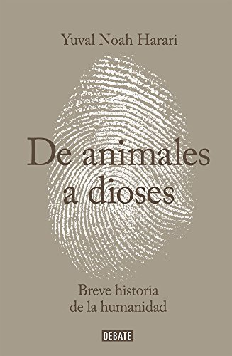 9786073127981: De animales a dioses (Spanish Edition)