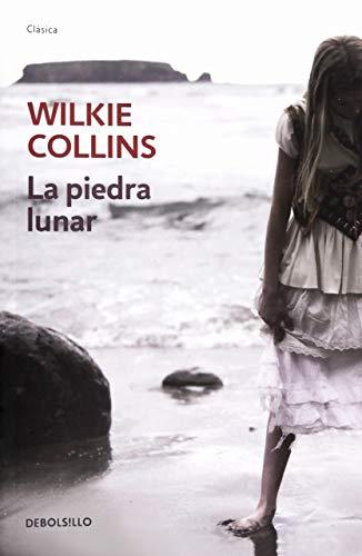 PIEDRA LUNAR, LA: COLLINS, WILLIAM WILKIE