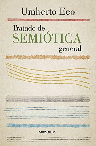 9786073129398: TRATADO DE SEMIOTICA GENERAL
