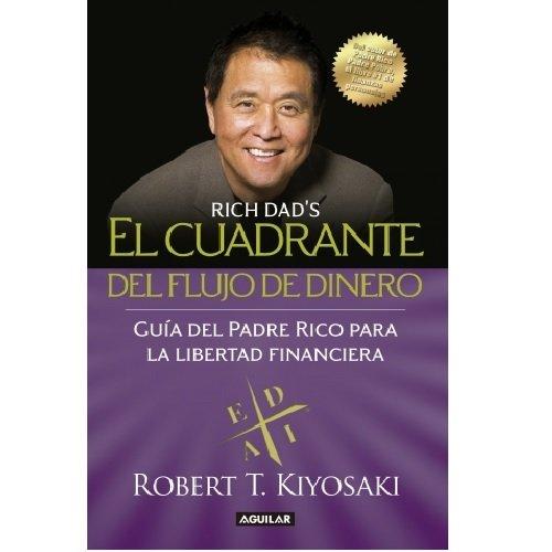 9786073129893: CUADRANTE DEL FLUJO DEL DINERO, EL