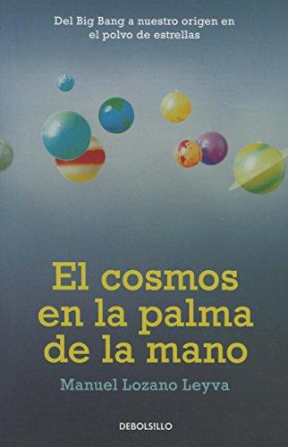 9786073130226: El cosmos en la palma de la mano (Spanish Edition)