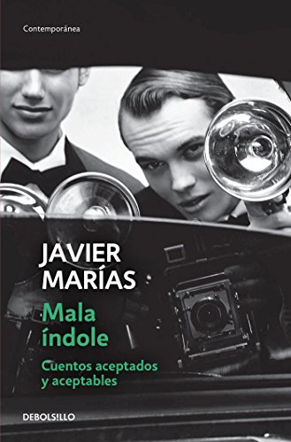9786073130233: Mala índole / III Will. Accepted and Acceptable Short Stories (Spanish Edition)