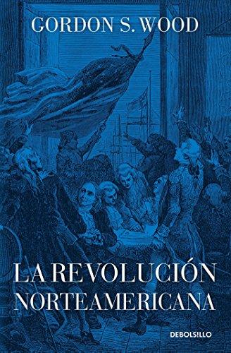 9786073130448: La revolución norteamericana (Spanish Edition)