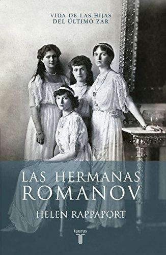 9786073130691: HERMANAS ROMANOV, LAS