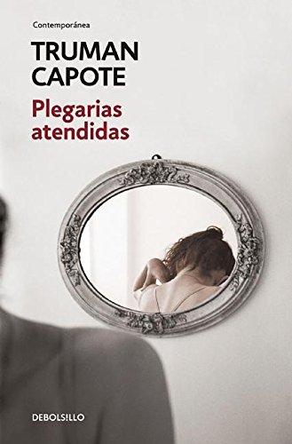 9786073131018: Plegarias atendidas (Contemporanea) (Spanish Edition)