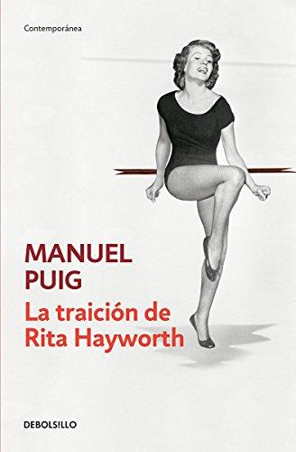 9786073131025: La traición de Rita Hayworth (Spanish Edition)