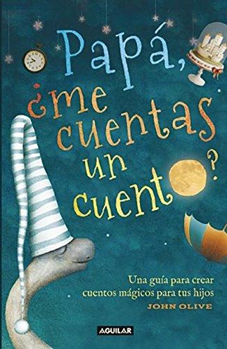 9786073131247: Papá, ¿me cuentas un cuento? (Spanish Edition)