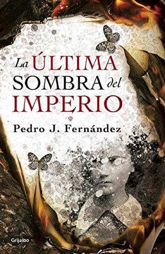 9786073131766: La última sombra del imperio (Spanish Edition)