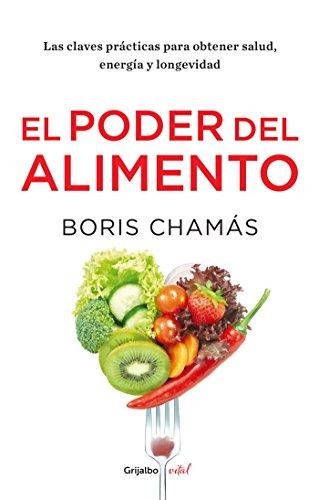 9786073131797: El poder del alimento (Spanish Edition)