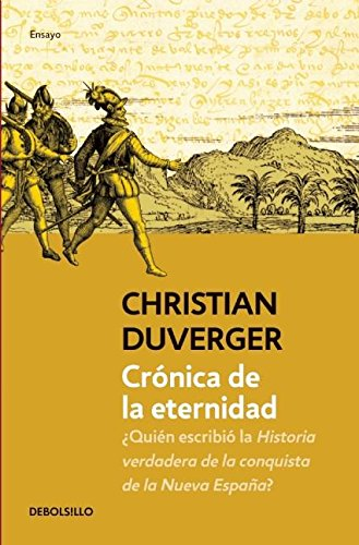 Crónica de la eternidad (Spanish Edition): Christian Duverger