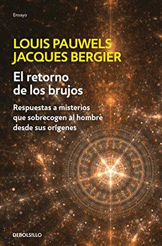 9786073132015: El Retorno De Los Brujos