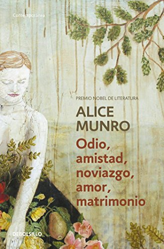 Odio, amistad, noviazgo, amor, matrimonio / Hateship,: Alice Munro