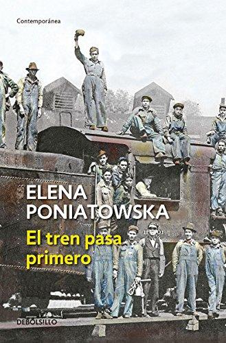9786073133623: TREN PASA PRIMERO, EL