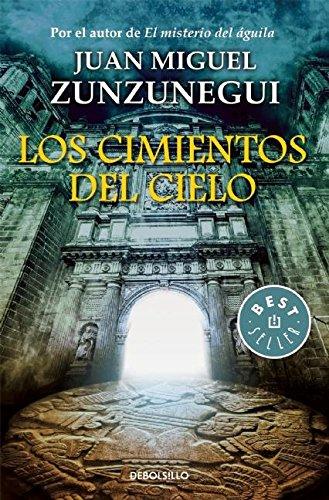 Los Cimientos del Cielo: Juan Zunzunegui