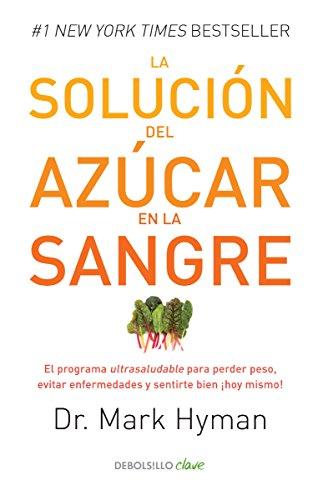9786073133814: SOLUCION DEL AZUCAR EN LA SANGRE, LA