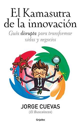 9786073133876: Kamasutra de la innovación, El