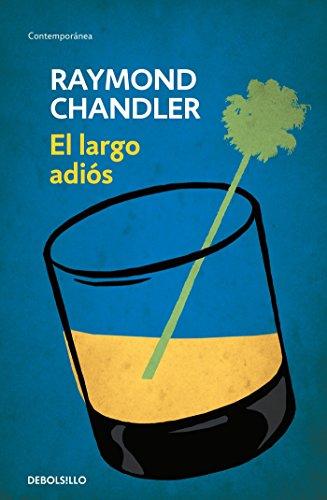 9786073133968: El largo adiós (The Long Goodbye) (Spanish Edition)