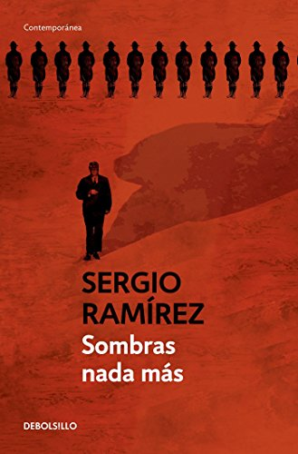 Sombras NADA Mas: Sergio Ramirez