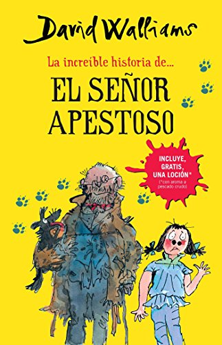 9786073134347: La increíble historia del señor apestoso (Mr. Stink) (Spanish Edition)