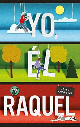 9786073134408: Yo, él y Raquel