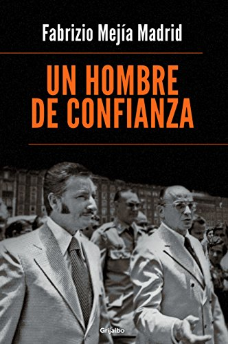 9786073135030: HOMBRE DE CONFIANZA, UN