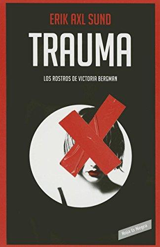 9786073135276: Trauma. ( Los rostros de Victoria Bergman #2) / Hunger Fire (The Faces of Victoria Bergman #2) (Spanish Edition)