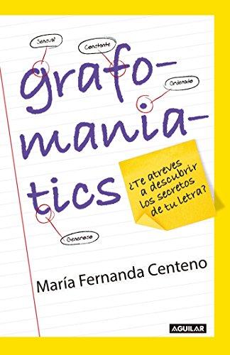 9786073135627: Grafomaniatics / ¿Te atreves a descubrir los secretos de tu letra? (Spanish Edition)