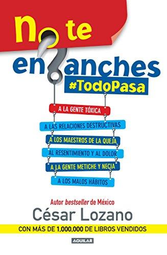 9786073135696: NO TE ENGANCHES #TODOPASA