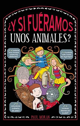 9786073135955: ¿Y si fuéramos unos animales? / What if Humans were Like Animals (Spanish Edition)