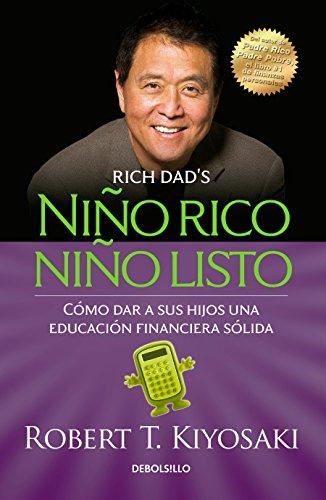 9786073136112: Niño rico, niño listo: Cómo dar a sus hijos una educación financiera sólida / Ri ch Kid Smart Kid: Giving Your Child a Financial Head Start (Spanish Edition)