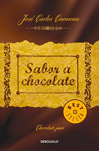 9786073136198: Sabor a chocolate / The Taste of Chocolate (Spanish Edition)