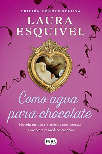 9786073136402: COMO AGUA PARA CHOCOLATE (EDICION CONMEM
